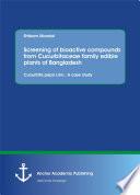 Screening of bioactive compounds from Cucurbitaceae family edible plants of Bangladesh     Cucurbita pepo Linn   A case study