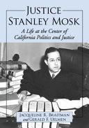 Justice Stanley Mosk