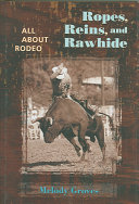 Ropes  Reins  and Rawhide