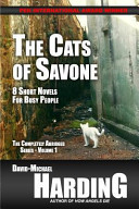 The Cats of Savone: 8 Short Novels for Busy Readers