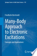 Many Body Approach To Electronic Excitations