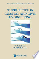 Turbulence In Coastal And Civil Engineering