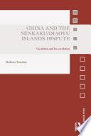 China and the Senkaku Diaoyu Islands Dispute Book