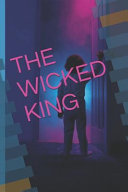 The Wicked King  And Other Stories