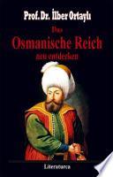 Das Osmanische Reich neu entdecken