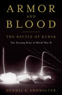 Armor and Blood: The Battle of Kursk ebook