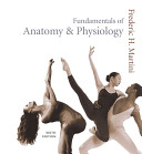Fundamentals of Anatomy and Physiology Flex Text Version, with InterActive Physiology 8-System Suite CD
