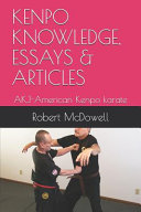Kenpo Knowledge, Essays & Articles: Akj-American Kenpo Karate
