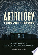 Astrology through History  Interpreting the Stars from Ancient Mesopotamia to the Present