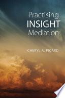 Practising Insight Mediation