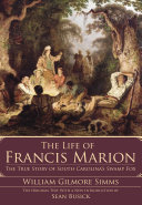 The Life of Francis Marion [Pdf/ePub] eBook