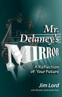 Mr  Delaney s Mirror
