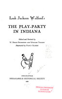 The Play party in Indiana