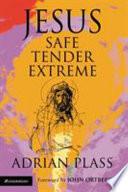 Jesus Safe Tender Extreme Book PDF