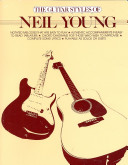 The Guitar Styles of Neil Young