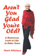 Aren't You Glad You'Re Old? Pdf/ePub eBook