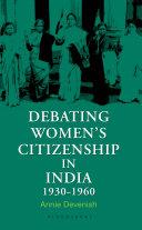 Debating Women s Citizenship in India  1930   1960