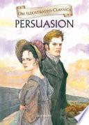 Persuasion   Om Illustrated Classics