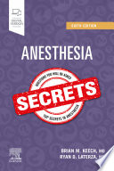 """Anesthesia Secrets E-Book"" by Brian M. Keech, Ryan D. Laterza"