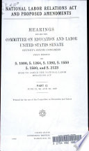 National Labor Relations Act and Proposed Amendments  Hearings  June 21 23  1939