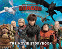 How to Train Your Dragon The Hidden World The Movie Storybook Pdf/ePub eBook