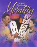 Living Our Faith Morality