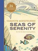 Creative Mindfulness: Seas of Serenity