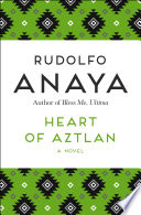 Heart Of Aztlan