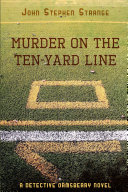 Murder on the Ten-Yard Line
