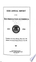 Annual Report of the Silk Association of America  , Volumes 32-36