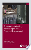 Advances in Welding Technologies for Process Development