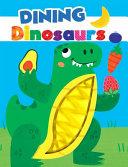Dining Dinosaurs Book PDF
