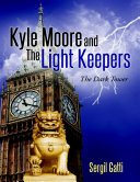 Kyle Moore and the Light Keepers  The Dark Tower