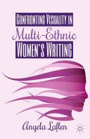 Confronting Visuality in Multi-Ethnic Women's Writing [Pdf/ePub] eBook