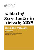 Achieving Zero Hunger in Africa by 2025  Taking stock of progress