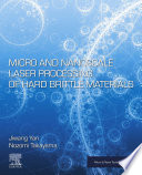 Micro and Nanoscale Laser Processing of Hard Brittle Materials Book