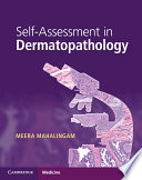Self Assessment in Dermatopathology