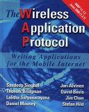 WAP-the Wireless Application Protocol: Writing Applications ...