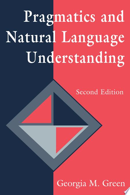 Pragmatics and Natural Language Understanding