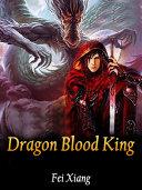 Dragon Blood King Pdf/ePub eBook