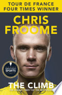 """The Climb: The Autobiography"" by Chris Froome"