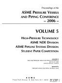 Proceedings of the ASME Pressure Vessels and Piping Conference  2006  High pressure technology Book