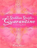 The Goddess Guide to Quarantine