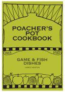 Game Cookbook   Poacher s Pot Cookbook