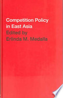 Competition Policy in East Asia
