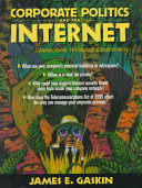 Corporate Politics and the Internet