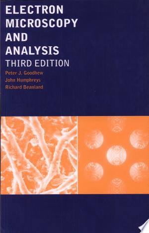 Download Electron Microscopy and Analysis, Third Edition Free Books - manybooks-pdf