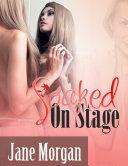 Soaked On Stage (Couple Erotica) Pdf/ePub eBook