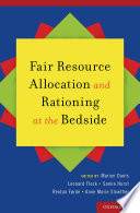 Fair Resource Allocation And Rationing At The Bedside Book PDF