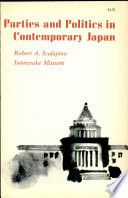 Parties And Politics In Contemporary Japan